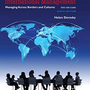 Solution manual for International Management Managing Across Borders and Cultures Text and Cases 9th Edition by Deresky