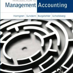 Solution Manual for Introduction to Management Accounting