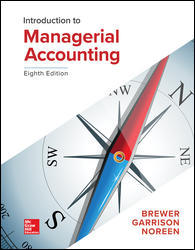 Solution manual for Introduction to Managerial Accounting 8th Edition by Brewer