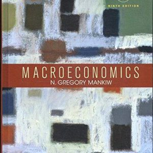 Solution manual for Macroeconomics 9th Edition by Mankiw
