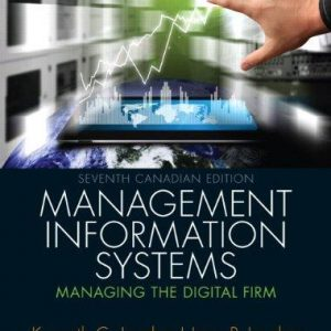 Solution manual for Management Information Systems Managing the Digital Firm Canadian 7th Edition by Laudon