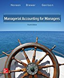 Solution manual for Managerial Accounting for Managers 4th Edition by Noreen