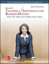 Solution Manual for McGraw-Hill's Taxation of Individuals and Business Entities 2019 Edition