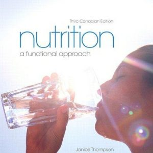 Solution manual for Nutrition A Functional Approach Canadian 3rd Edition by Thompson