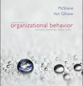 Solution manual for Organizational Behavior 7th Edition by Mcshane