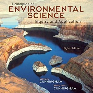 Solution manual for Principles of Environmental Science 8th Edition by Cunningham