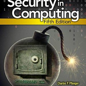 Solution manual for Security in Computing 5th Edition by Pfleeger