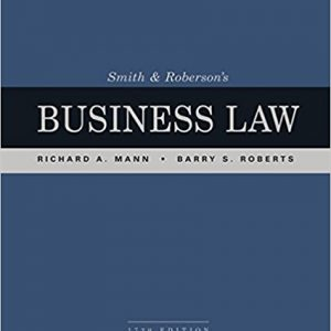 Solution manual for Smith and Roberson's Business Law 17th Edition by Mann