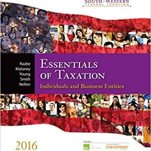 Solution manual for South-Western Federal Taxation 2016 Essentials of Taxation Individuals and Business Entities 19th Edition by Raabe