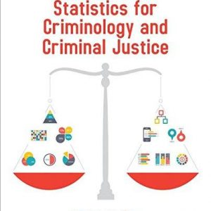 Solution manual for Statistics for Criminology and Criminal Justice 2nd Edition by Gau