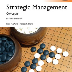 Solution manual for Strategic Management Concepts Global Edition 15th Edition by David