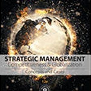 Solution manual for Strategic Management Concepts and Cases Competitiveness and Globalization 12th Edition by Hitt