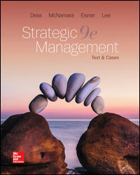 Solution manual for Strategic Management Text and Cases 9th Edition by Dess