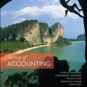 Solution manual for Survey of Accounting 4th Edition by Edmonds