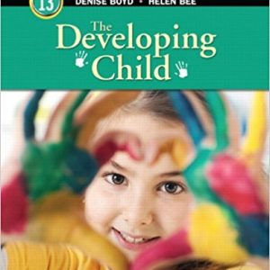 Solution manual for The Developing Child Access Card 13th Edition by Bee