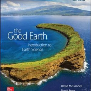 Solution manual for The Good Earth Introduction to Earth Science 3rd Edition by Mcconnell
