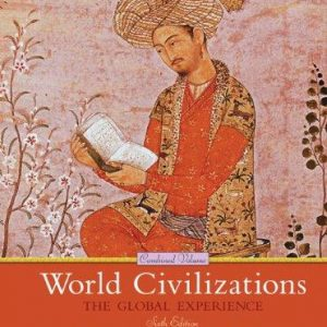 Solution Manual for World Civilizations: The Global Experience