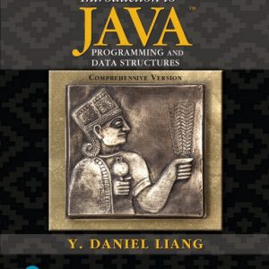 Test Bank for Introduction to Java Programming and Data Structures, Comprehensive Version Plus MyLab Programming with Pearson eText 11th Edition Liang