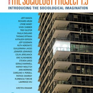 Test Bank for The Sociology Project 1.5: Introducing the Sociological Imagination, Updated First Canadian Edition 2nd Edition Kramar