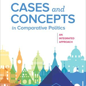 Test Bank for Cases and Concepts in Comparative Politics An Integrated Approach 1st Edition O'Neil
