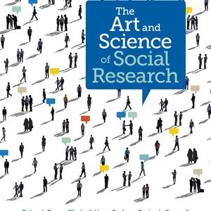 Test Bank for The Art and Science of Social Research 1st Edition Carr