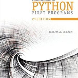 Test Bank for Fundamentals of Python: First Programs 2nd Edition Lambert