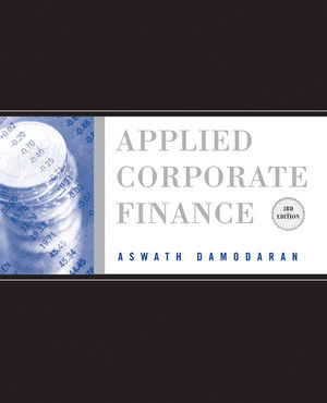Solution Manual for Applied Corporate Finance 3rd Edition Damodaran