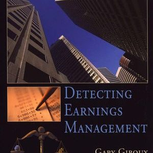 Test Bank for Detecting Earnings Management 1st Edition by Giroux