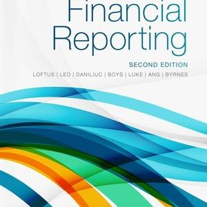 Test Bank for Financial Reporting 2nd Edition Janice Loftus