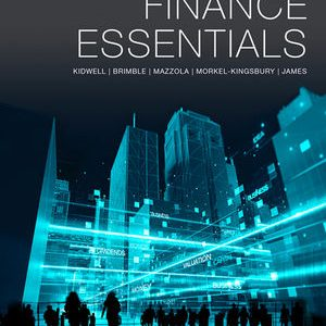 Test Bank for Finance Essentials 1st Edition by Kidwell