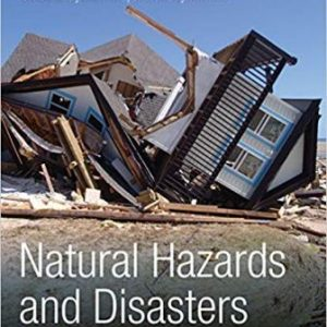 Solution Manual for Natural Hazards and Disasters