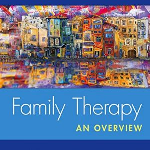 Test Bank for Family Therapy: An Overview 9th Edition by Goldenberg