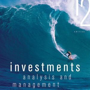 Solution Manual for Investments: Analysis and Management 12th Edition Jones