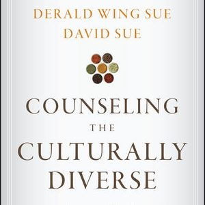 Test Bank for Counseling the Culturally Diverse: Theory and Practice 7th Edition by Wing Sue