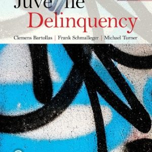 Test Bank for Juvenile Delinquency, 10th Edition Bartollas