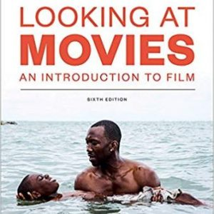 Test Bank for Looking at Movies An Introduction to Film