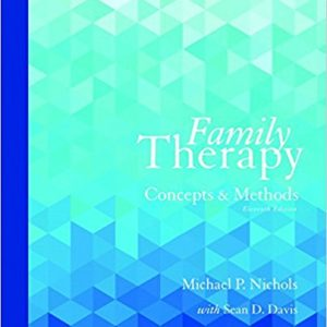 Test Bank for Family Therapy Concepts and Methods Access Card 11th Edition by Nichols