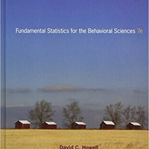 Test Bank for Fundamental Statistics for the Behavioral Sciences 7th Edition by Howell