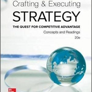Test Bank for Crafting and Executing Strategy: The Quest for Competitive Advantage Concepts and Readings