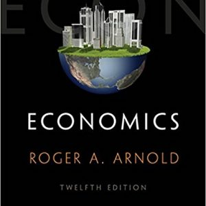 Test Bank for Economics 12th Edition by Arnold