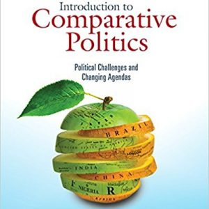 Test Bank for Introduction to Comparative Politics: Political Challenges and Changing Agendas 8th Edition by Kesselman