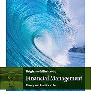 Test Bank for Financial Management: Theory and Practice