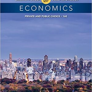 Test Bank for Economics: Private and Public Choice