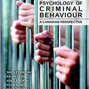 Test Bank for Psychology of Criminal Behaviour A Canadian Perspective 2nd Edition by Brown