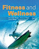 Test Bank for Fitness and Wellness 13th Edition by Hoeger