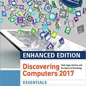 Test Bank for Enhanced Discovering Computers ©2017, Essentials 1st Edition by Vermaat