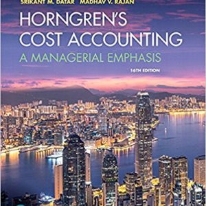 Test Bank for Horngren's Cost Accounting: A Managerial Emphasis 16th Edition Datar