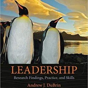 Test Bank for Leadership: Research Findings Practice and Skills 8th Edition DuBrin