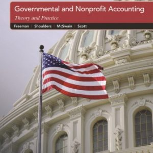 Solution Manual for Governmental and Nonprofit Accounting 11th Edition Freeman