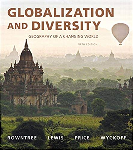 Test Bank for Globalization and Diversity: Geography of a Changing World